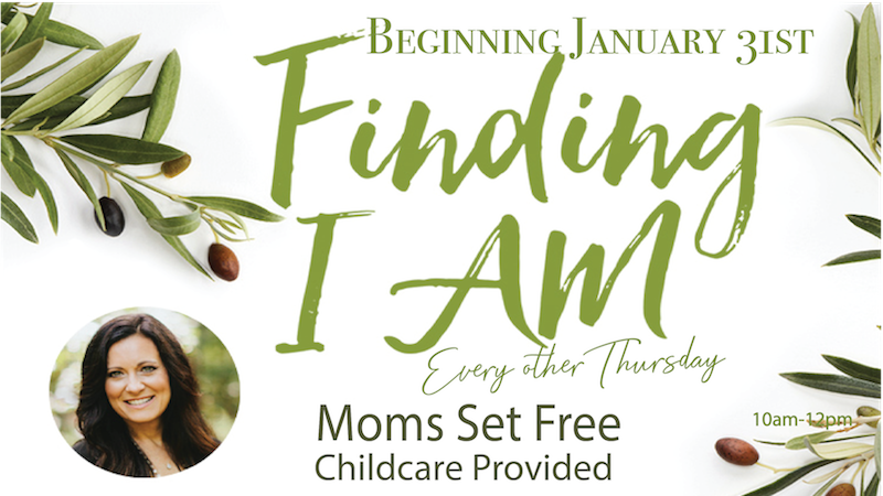 Mom's Set Free Finding I Am